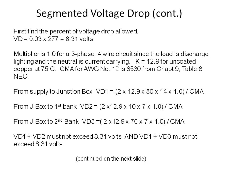 Voltage drop test 7 for segmented voltage drop to find the available voltage for each segment we add the voltage drops for each segment and them from the supply voltage keyboard keysfo Gallery